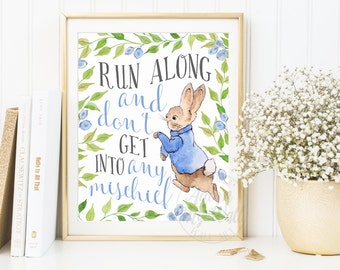Peter Rabbit, Nursery Wall Art, Nursery Decor, Peter Rabbit Nursery Prints, Beatrix Potter Nursery, Run along and dont get into any mischief