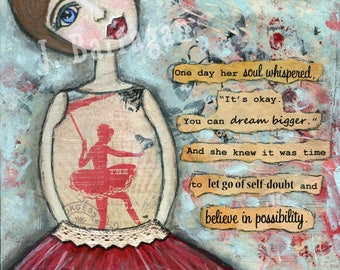 Ballerina Decor, Dream Big, Soul Whisper, Spiritual Gift, Inspirational Quote, Mantra Wall Art, Girls Room, Jackie Barragan, Courage & Art,