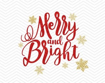 Merry and Bright Christmas Quote Phrase DXF SVG EPS png winter vinyl cut file decal Cricut Design, Silhouette studio, instant Download