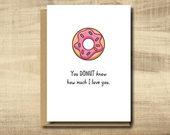Printable Love Card -- Print at Home, Instant Download, Digital Download, Funny Valentines Day Card, Happy Anniversary Card, Donuts