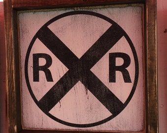 Rail Road sign 10x10