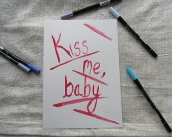 Kiss Me Baby | Love Themed Original Watercolour Painting | Typography | Quote Wall Art