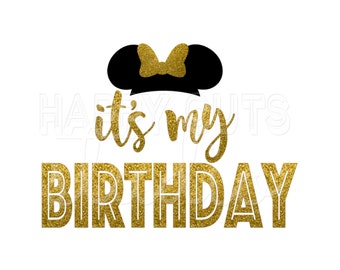 It's My Birthday Minnie Mouse Hat and Bow with Girl Party Personalized Girly Girl/ Iron On Decal Glitter Disney Iron Vinyl Decal for shirt