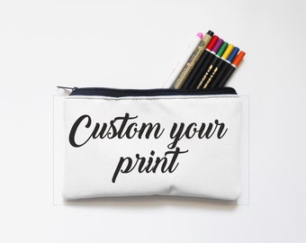 custom your pencil case, Zipper Pouch, Pencil Pouch, Pencil Case,