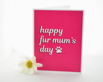 "Mother's Day Card, ""Happy Fur Mum's Day"", Happy Mother's Day, Cat Mom, Dog Mom, Cat Lover, Animal Lover"