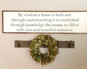 By Wisdom a House is Built Sign | Proverbs 24 3 |  Farmhouse Sign | Scripture Sign