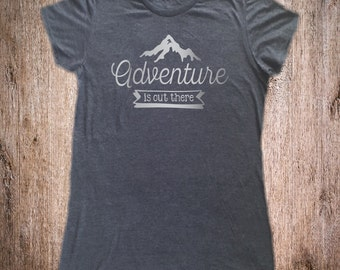 Adventure Is Out There Shirt - Camping Shirt - Camp Shirt - Vacation Shirt - Hiking Shirt - Adventure Shirt