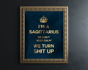 Astrological Sagittarius Gold Foil Print - Funny Sagittarius Gift - Zodiac Print - Zodiac Wall Art Zodiac Sign Gift for Him Her - Adult Art
