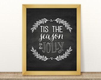 Chalkboard Holiday Art, Tis The Season To Be Jolly, Printable Holiday Art, Rustic Christmas Decor, Printable Xmas Art, Winter Art Print