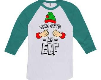 This Guy's An Elf Clothing Holiday T Shirt Christmas Gifts Xmas Present For Him 3/4 Sleeve TShirt X-Mas Baseball Raglan Tee TGW-612