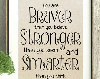 Winnie the Pooh,Braver Stronger Smarter,Encouragement Gift,New Mom Gift,Gift for friend,Winnie the Pooh,Pooh Bear,New Baby Gift,Baby Shower