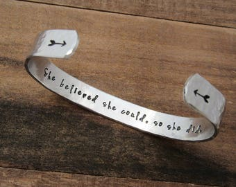 She Believed She Could So She Did Bracelet - 3/8 Aluminum Thick Hammered Cuff - Mantra Band - Motivational Quote - College Graduate Gift