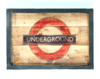 Rustic Wall Sign - London Underground
