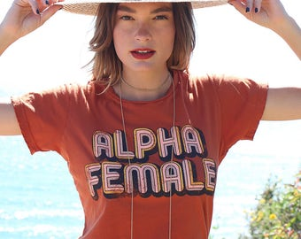 Alpha Female Tee, 70s inspired tee, womens march apparel, vintage graphic tee, hand drawn tee, feminism inspired tee