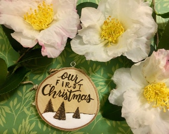 SALE Our First Christmas | Wood Burned Ornament