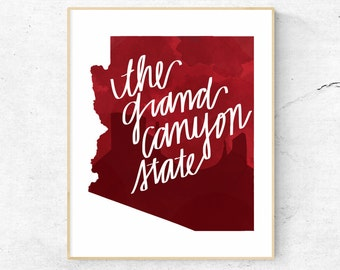 Arizona Hand Lettered Print // Arizona Watercolor // The Grand Canyon State Print Instant Download