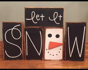 Let It Snow (with snowman) Primitive/ Country/ Distressed Custom Wood Block Set Stacker
