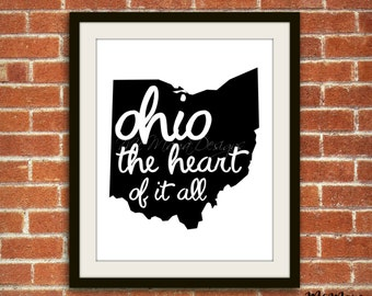 Ohio- the Heart of it All {BLACK} Digital Print | Quote, Typography, Geographical, States, Simple, Instant Download, Home Decor, Wall Art