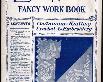 The Lady's World Fancy Work Book, No. 36, April 1915