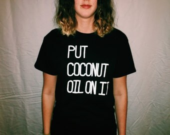 Put Coconut Oil On It