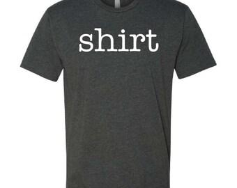 Funny Mens Shirts, Funny Shirt, Funny Tshirt, Mens Shirts, Funny Tshirts, Mens T-Shirt, Mens Clothing, Mens Clothes, sarcastic tshirt