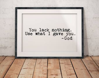 You Lack Nothing Inspirational Poster 5x7 8x10 11x14 12x16