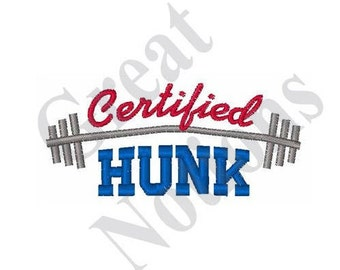 Certified Hunk - Machine Embroidery Design