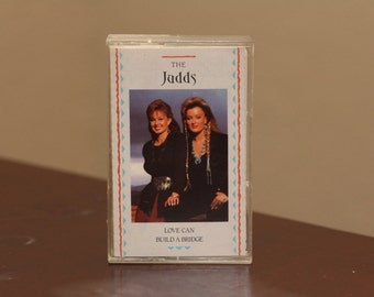 The JUDDS Tape Country Cassette Tape Music Vintage 1990 Folk Love Can Build a Bridge Music