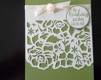 Custom Thank you card, Handmade greeting card, Handmade Thank You card, the kindness you show has no end, Hand made embellished card