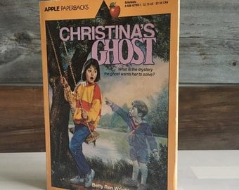 Christina's Ghost by Betty Ren Wright, 80s paperbacks, vintage 80s, 80s ghost stories, 1985, Scholastic books