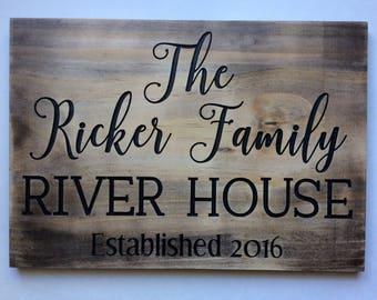Wood Engraved Custom River Lake House Sign