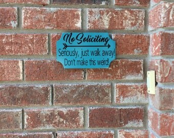 No Soliciting wood sign
