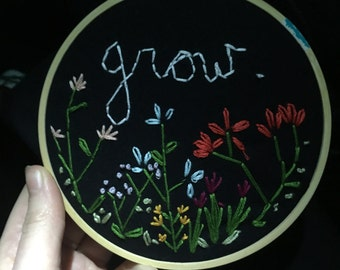 Grow - 5 inch floral Embroidered Hoop Art