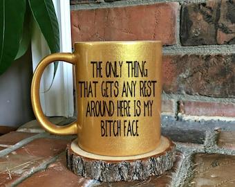 Resting Bitch Face Mug - Funny Coffee Mug - Coffee Mug for her - Gift for her