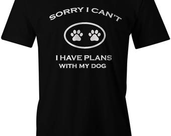 Plans with my dog T-shirt