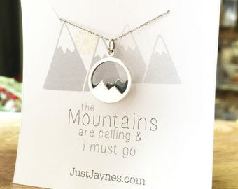 The Mountains are Calling and I Must Go, mountain necklace, Sterling silver necklace, nature jewelry gift for her hiker go move mountains
