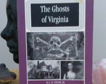 Vintage 1993 Paperback The Ghosts of Virginia by L.B. Taylor, Jr. Paranormal Books Ghost Encounters Supernatural Books Free Shipping
