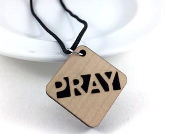 Pray Necklace, Religious Jewelry, Prayer Jewelry, Christian Necklace, Devotional, Statement Necklace, Inspirational Jewelry, Wood Necklace