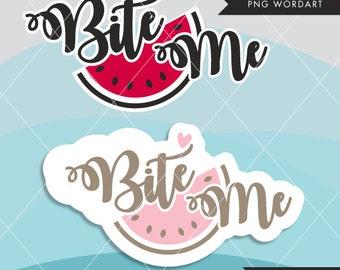 Valentine Clipart. Valentine's Day Word Art. Bite me Wording. Valentine graphics, Calligraphy wording, watermelon, bite me, pink heart
