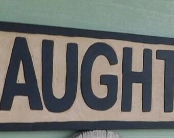 Naughty Nice wood sign