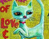 My Cat is the Best Teacher of Love and Joy, Painting on Wood by Christina Colwell 9 X 13