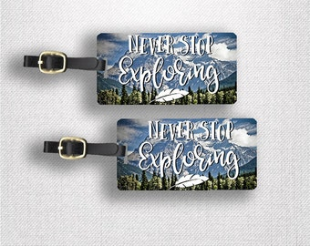 Luggage Tag Set Never Stop Exploring Metal Luggage Tag Set With Printed Custom Info On Back, 2 Tags Choice of Straps