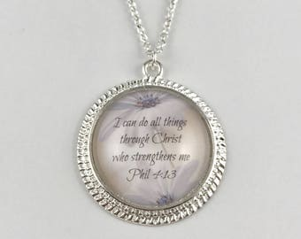 I can do all things through Christ who strengthens me - Phil 4:13 - Necklace or Key Chain - Available in 5 Finishes