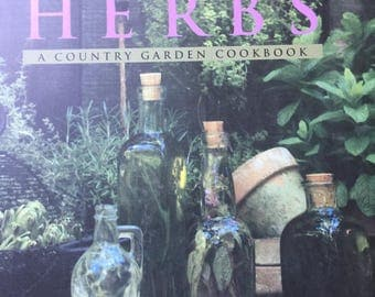 Herbs, A Country Garden Cookbook by Rosalind Creasy and Carole Saville, 1995, Hardcover, Non-Fiction Collectible