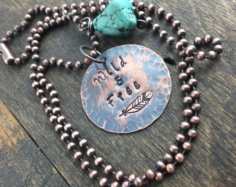 Wild and Free Necklace, Wild and Free Rustic Copper and Turquoise Necklace - Boho Necklace - Feather Necklace - Charm Necklace