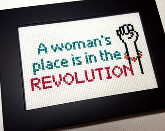 A Woman's Place is in the Revolution | Cross Stitch Art | Feminist Artwork | Unique Handmade Cross Stitch Art Gift