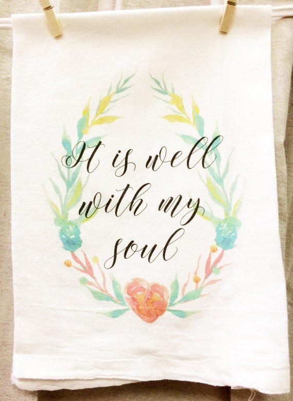 It Is Well With My Soul Kitchen Towel, Floral Towel, Flour Sack Towel, Hymn Towel, Floral Wreath Towel, Graphic Towel, Housewarming, Towel