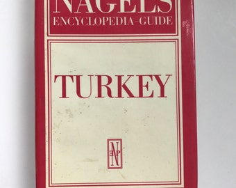 Nagel'e Encyclopedia Guide Turkey, 1984 with maps, travel, reference book, Istanbul, 3rd Edition,travel guide, vintage travel
