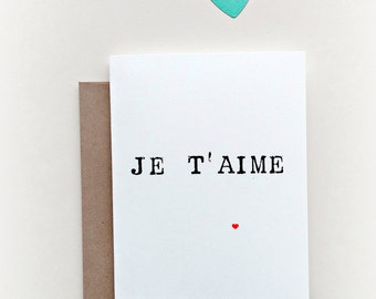 Je T'aime card, Valentine's Day Card, Anniversary Card, I love you card, Simple Love Card, French Greeting Card, French Card