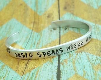 Music speaks where words fail, gift for music lover, aluminum bracelet, hand stamped jewelry, musician gift, music gift, boho gift, musical